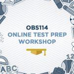 Tuks OBS 114 Test Prep Workshop